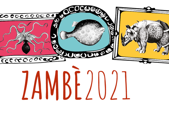 ZAMBÉ - rassegna dal 10 giugno al 1° luglio 2021